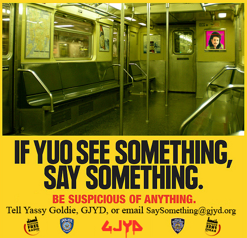 if yuO see something say something